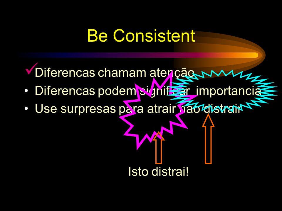Be Consistent Diferencas chamam atenção