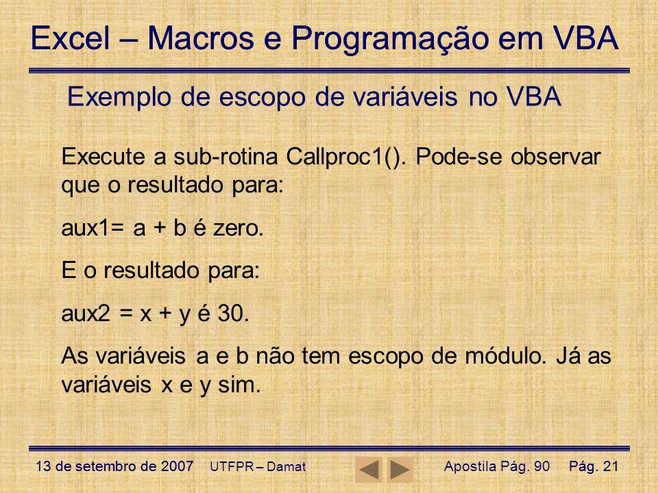 Exemplo de escopo de variáveis no VBA