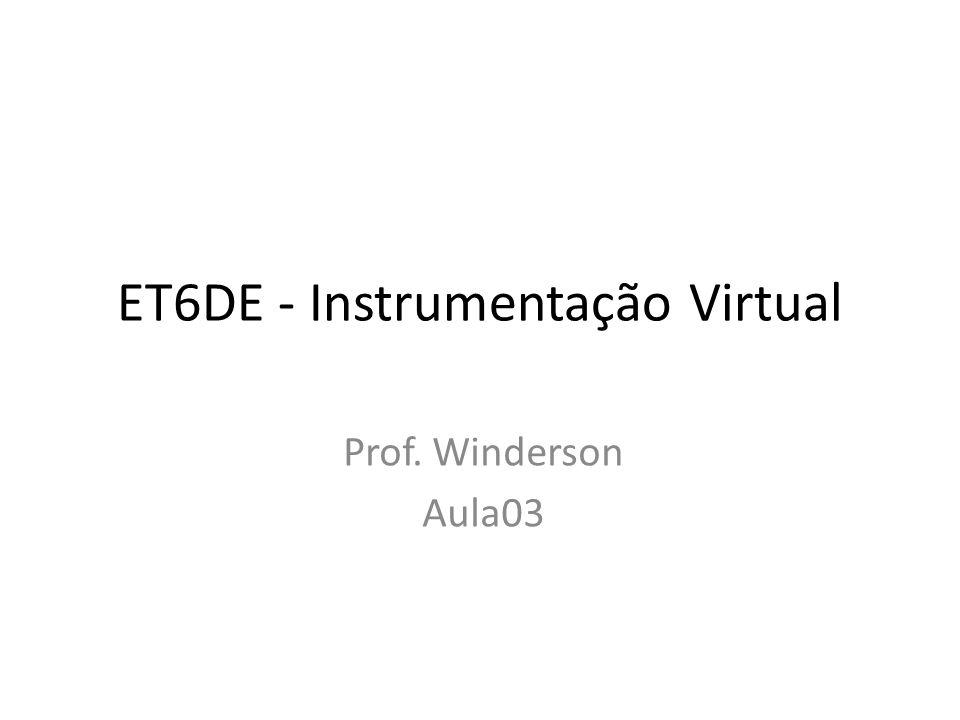 ET6DE - Instrumentação Virtual