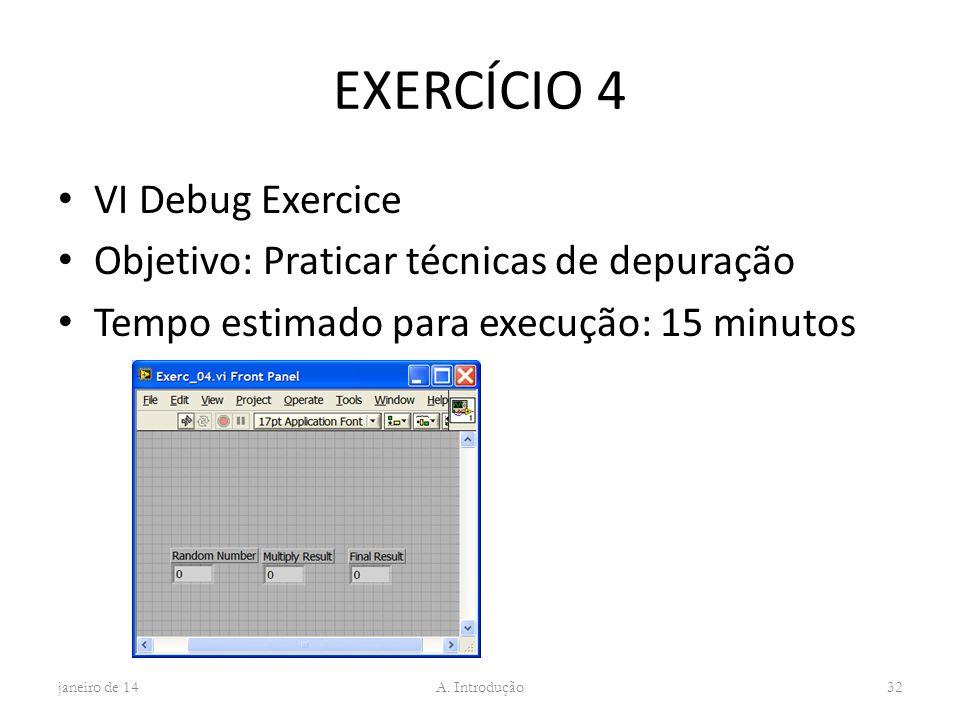 EXERCÍCIO 4 VI Debug Exercice Objetivo: Praticar técnicas de depuração