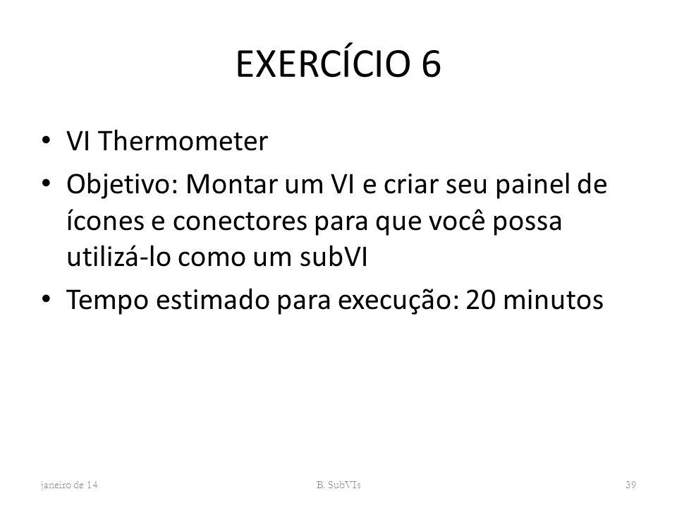 EXERCÍCIO 6 VI Thermometer