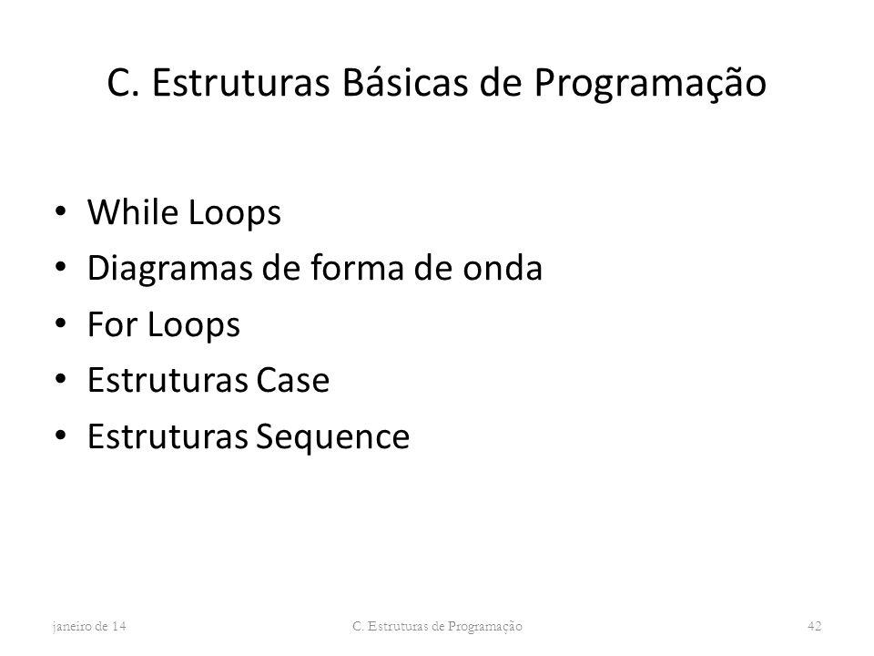 C. Estruturas Básicas de Programação