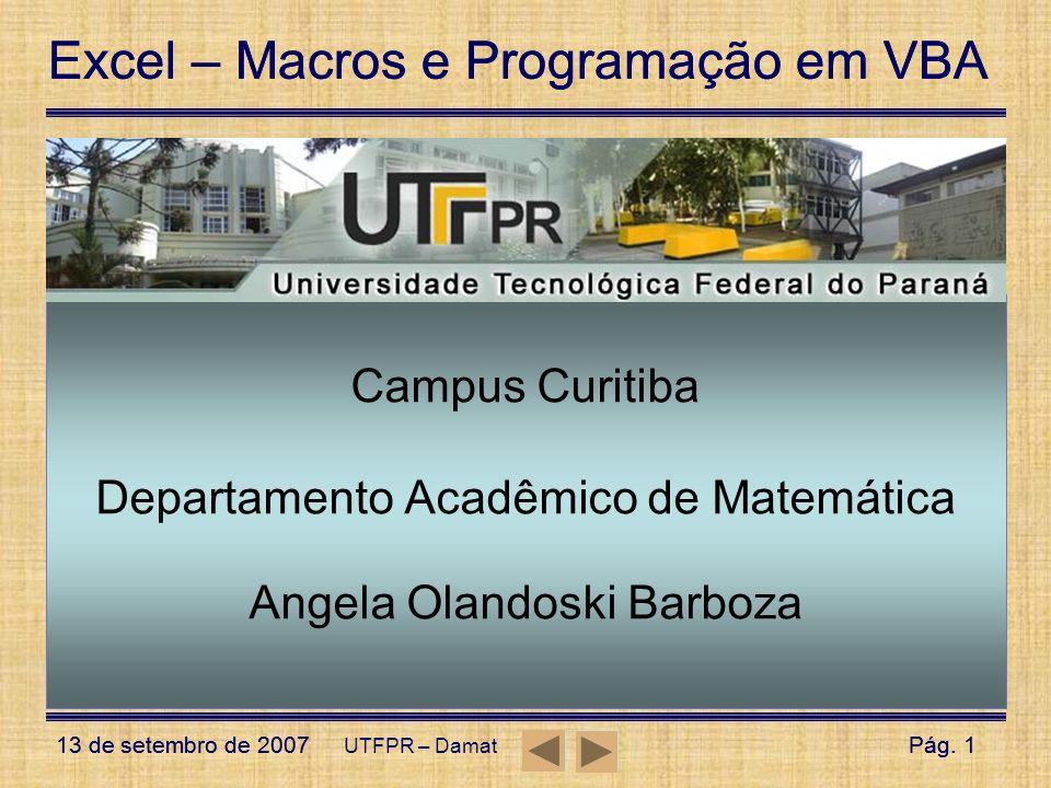 Campus Curitiba Departamento Acadêmico de Matemática Angela Olandoski Barboza