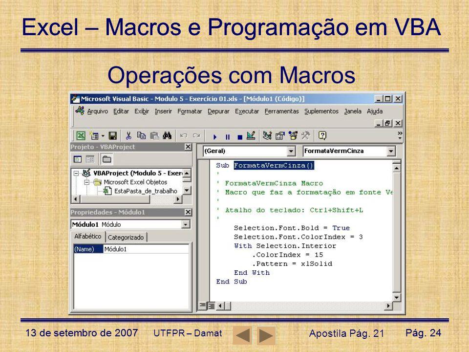 Operações com Macros UTFPR – Damat Apostila Pág. 21