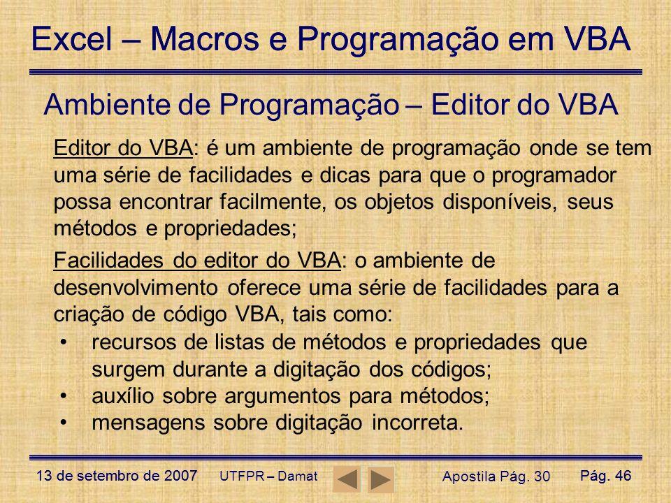 Ambiente de Programação – Editor do VBA