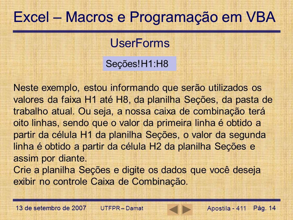 UserForms Seções!H1:H8.