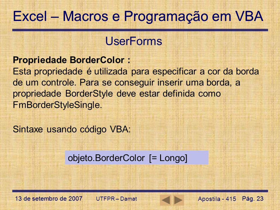 UserForms Propriedade BorderColor :