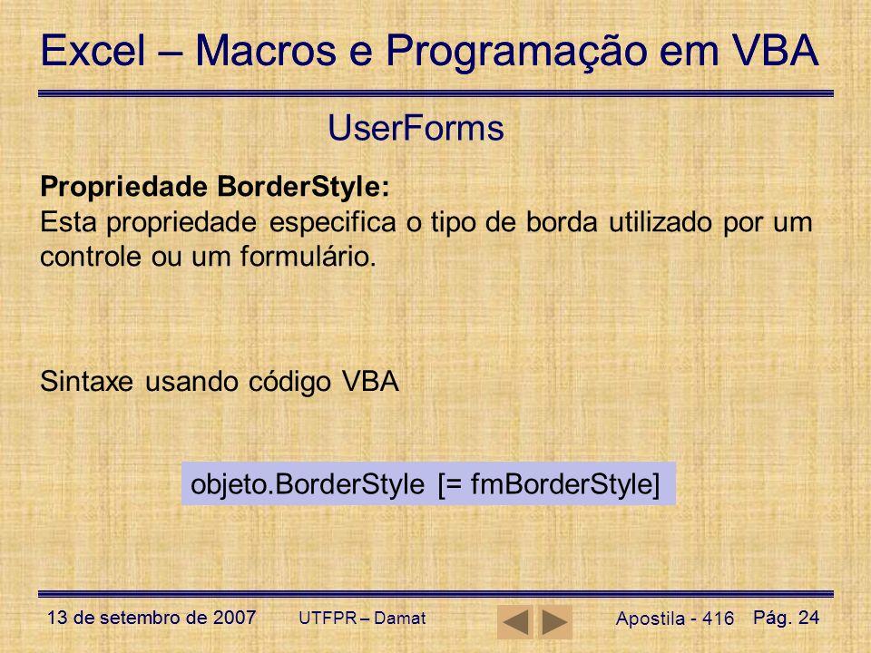 UserForms Propriedade BorderStyle: