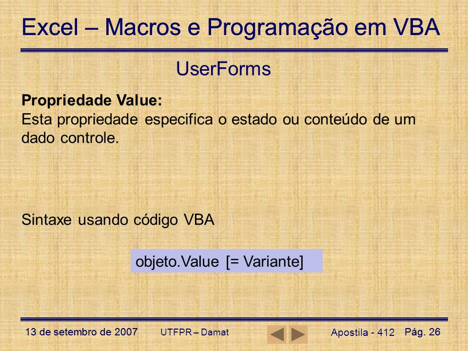 UserForms Propriedade Value: