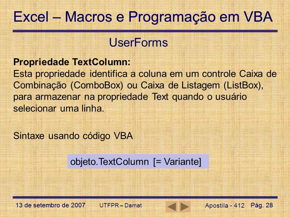 UserForms Propriedade TextColumn: