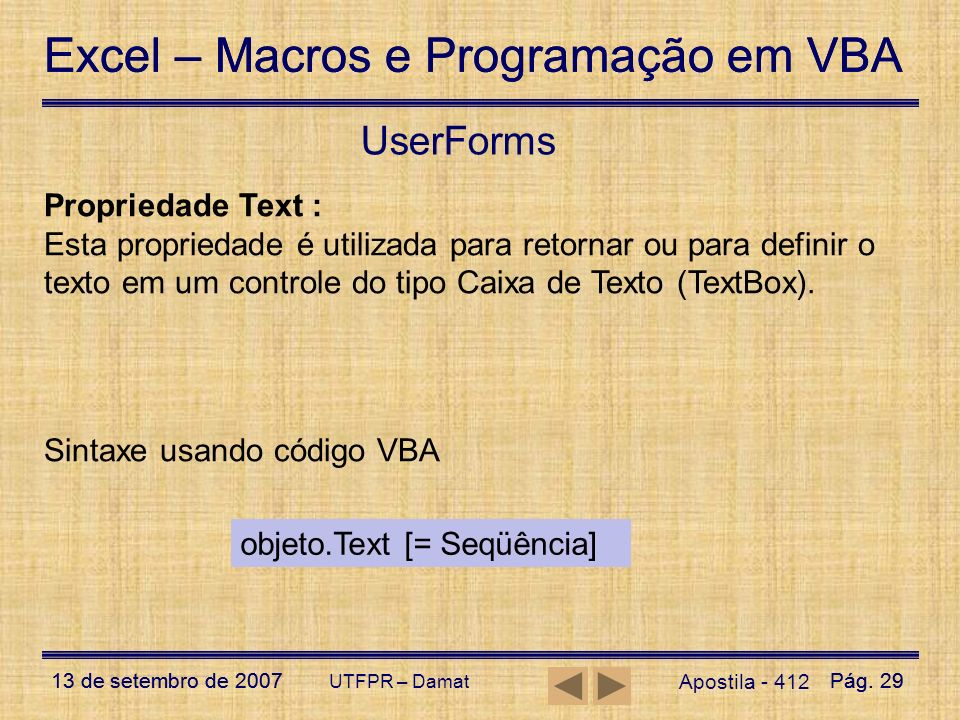 UserForms Propriedade Text :