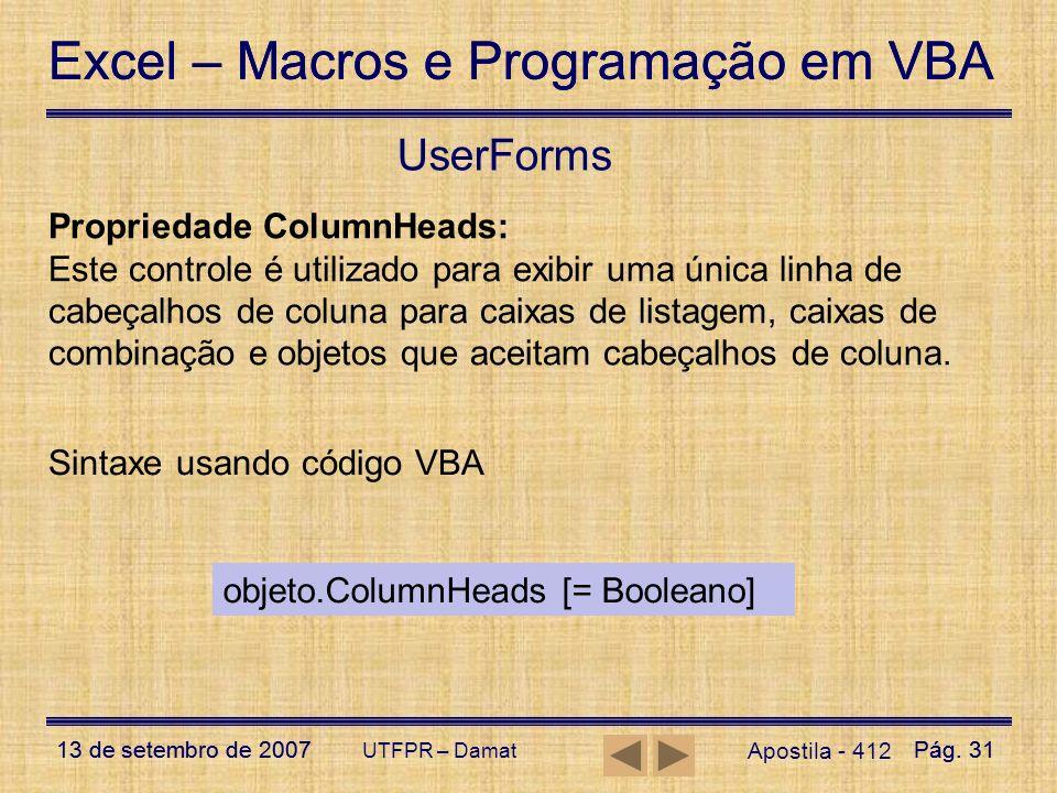 UserForms Propriedade ColumnHeads: