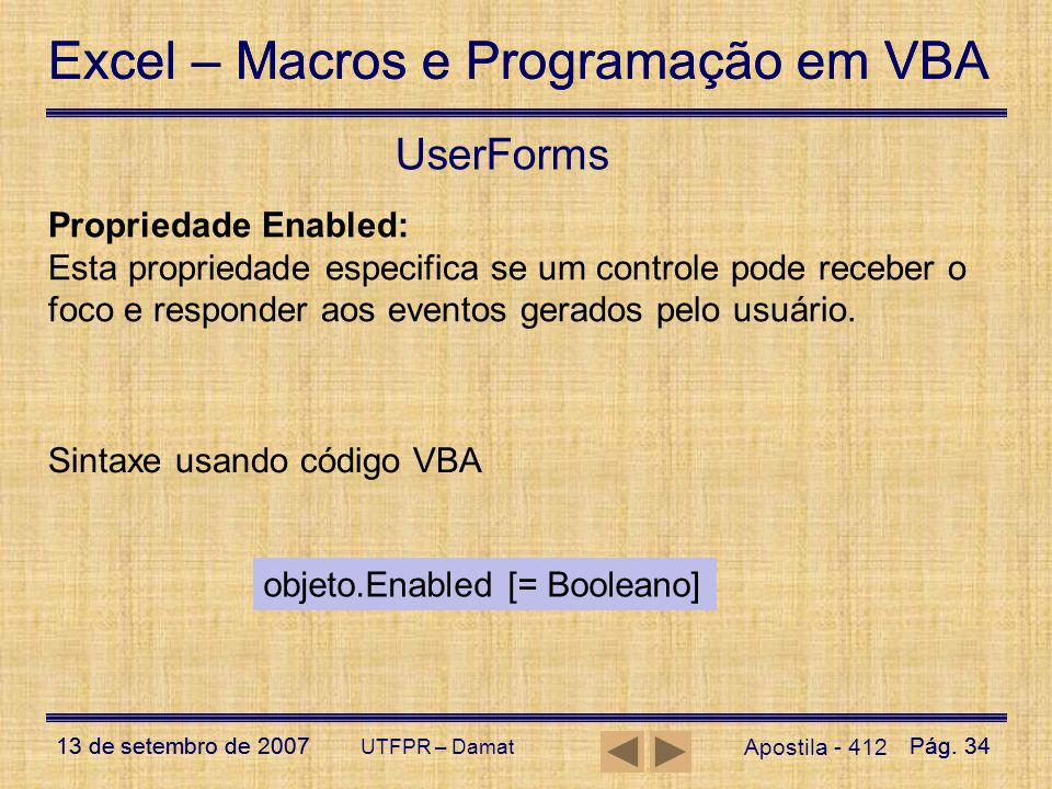 UserForms Propriedade Enabled: