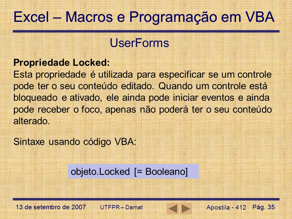UserForms Propriedade Locked: