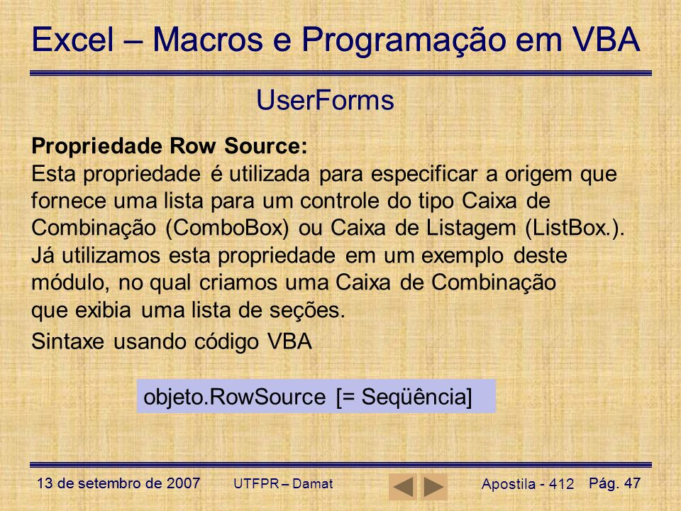UserForms Propriedade Row Source: