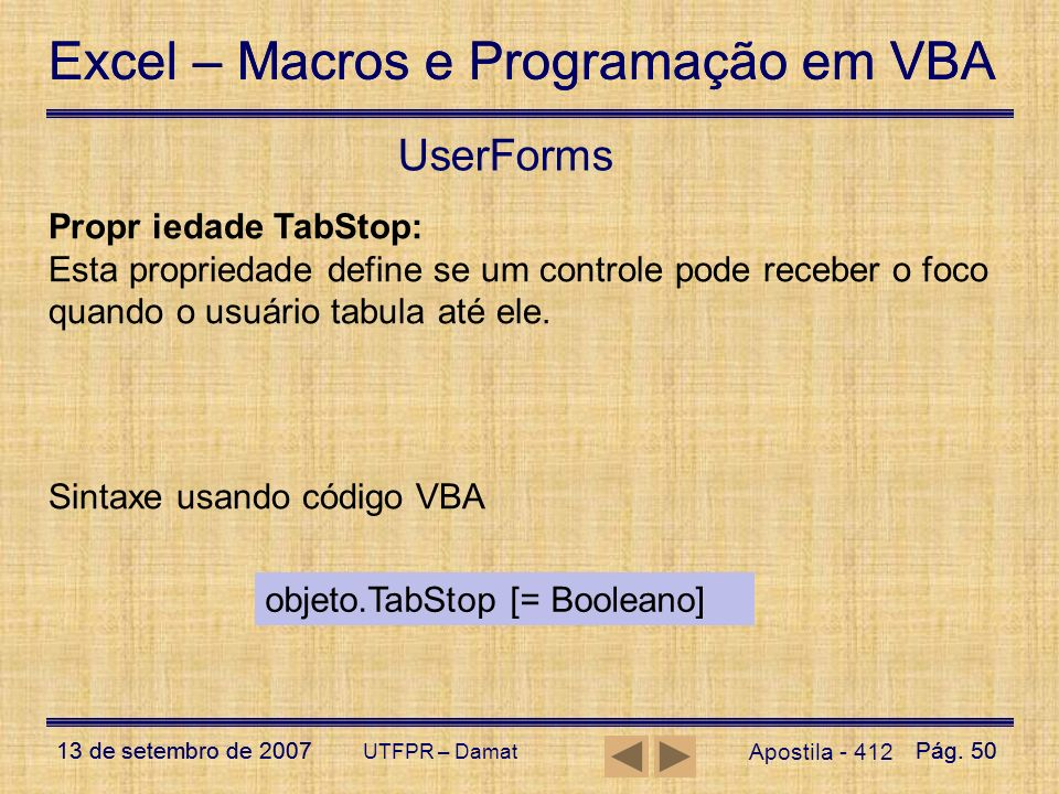 UserForms Propr iedade TabStop: