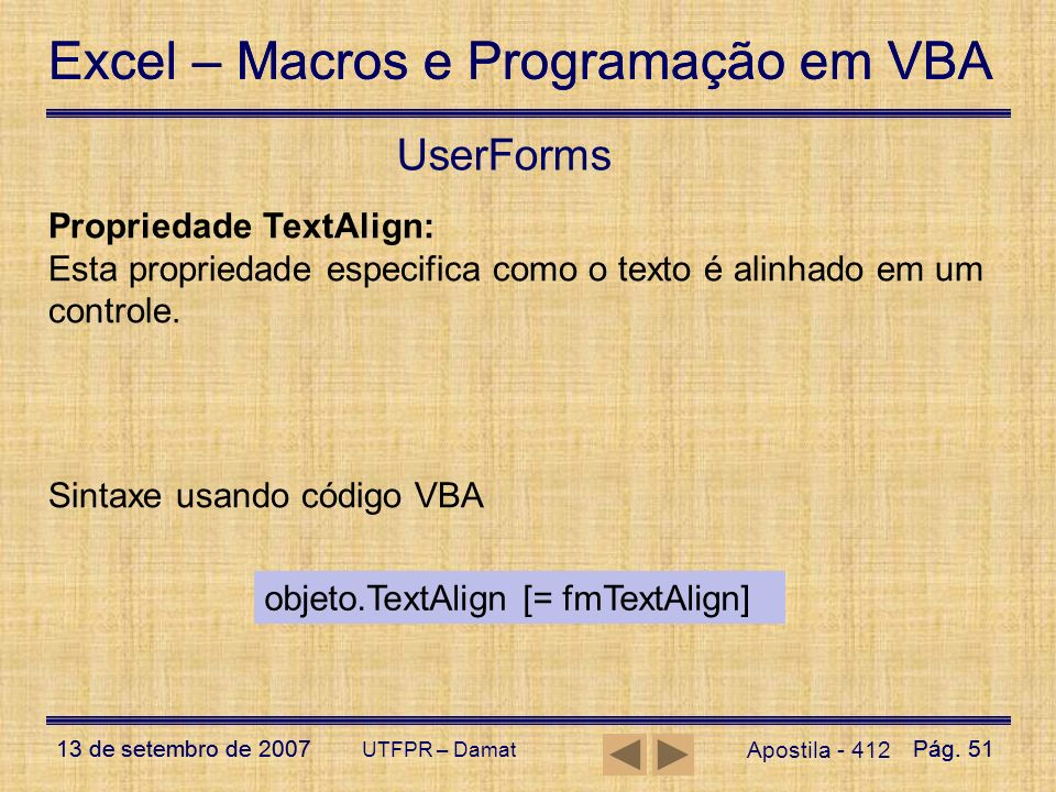 UserForms Propriedade TextAlign: