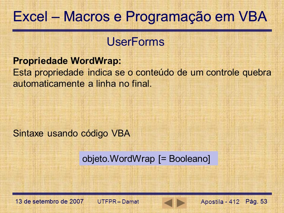 UserForms Propriedade WordWrap: