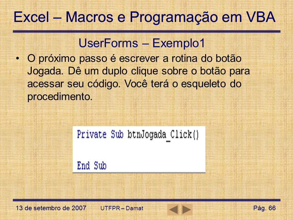 UserForms – Exemplo1
