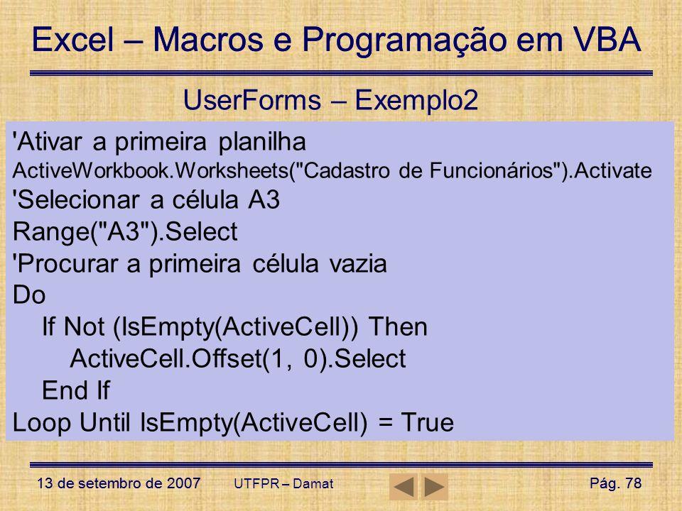 UserForms – Exemplo2 Ativar a primeira planilha