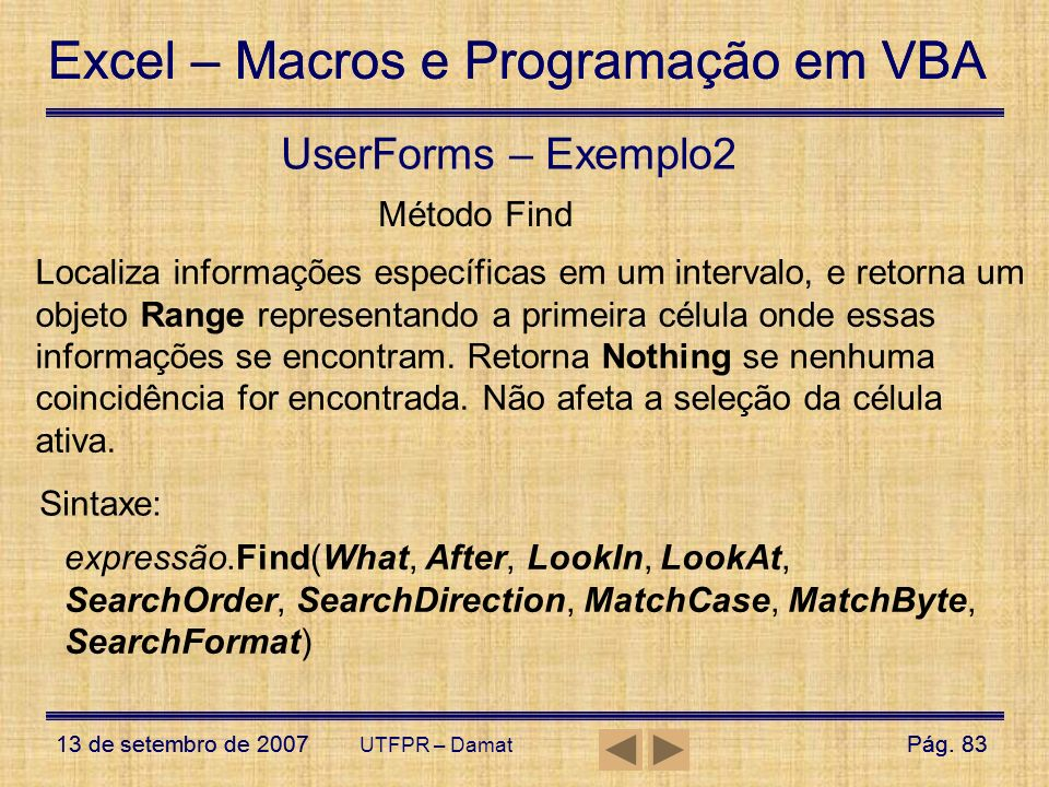 UserForms – Exemplo2 Método Find