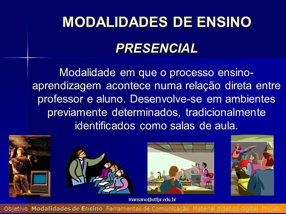 MODALIDADES DE ENSINO PRESENCIAL