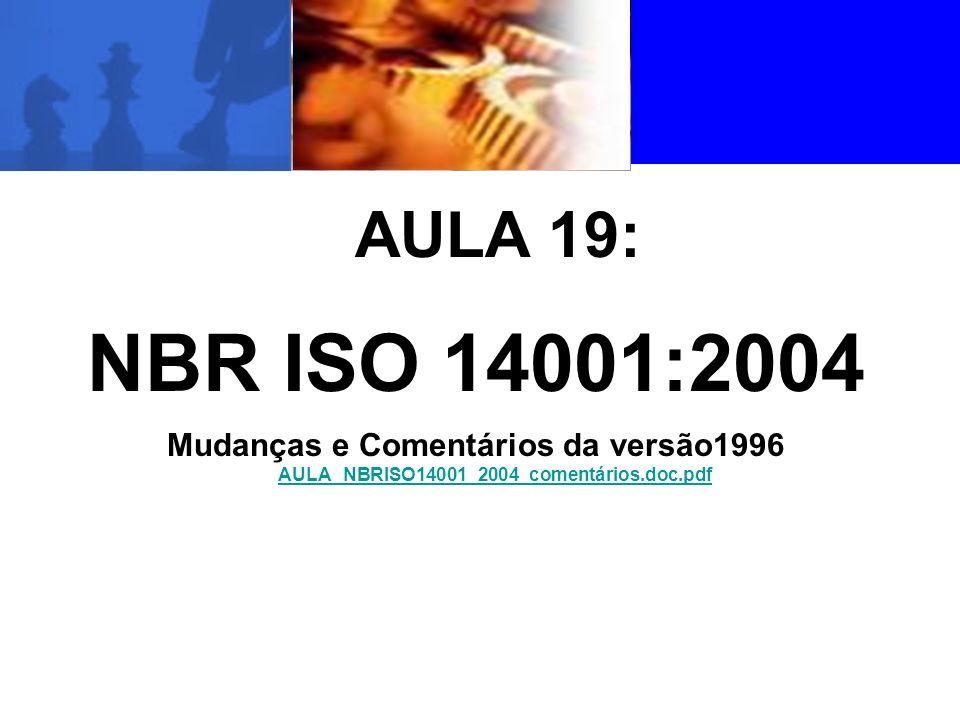 AULA 19: NBR ISO 14001:2004.