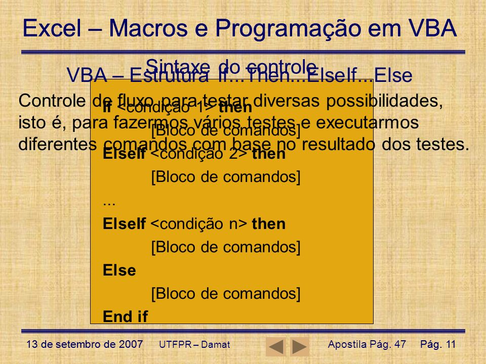 VBA – Estrutura If...Then...ElseIf...Else