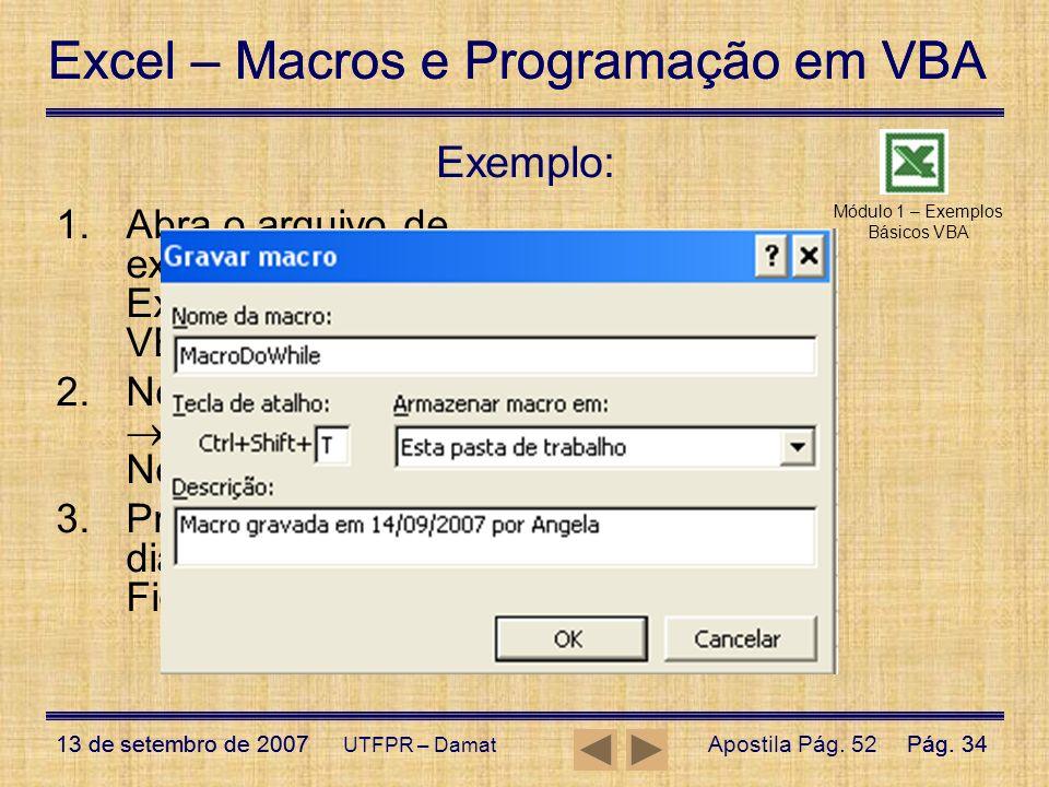 Módulo 1 – Exemplos Básicos VBA