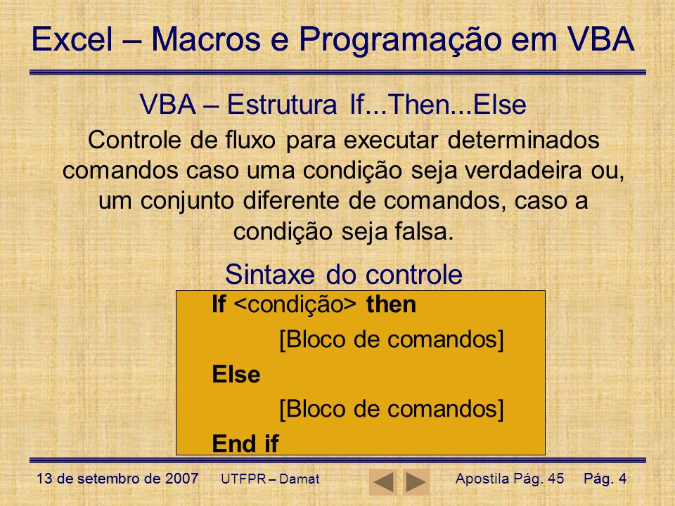 VBA – Estrutura If...Then...Else