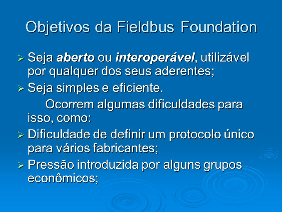 Objetivos da Fieldbus Foundation