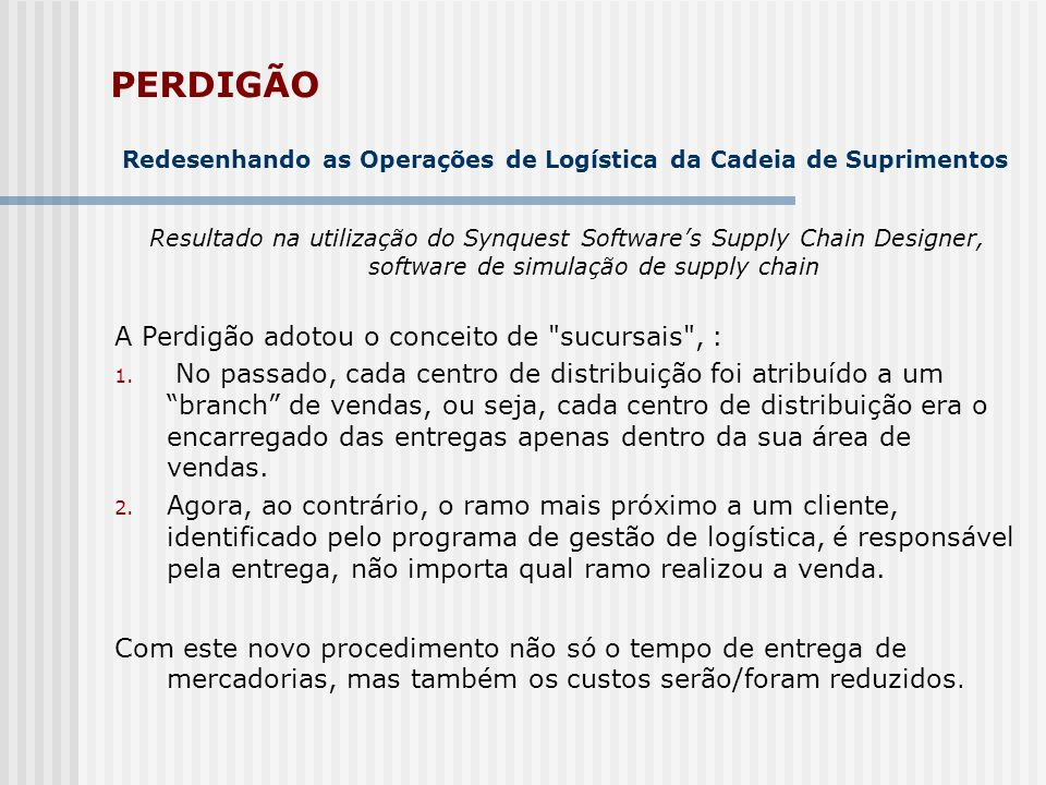 PERDIGÃO Redesenhando as Operações de Logística da Cadeia de Suprimentos