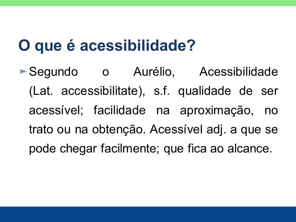 O que é acessibilidade