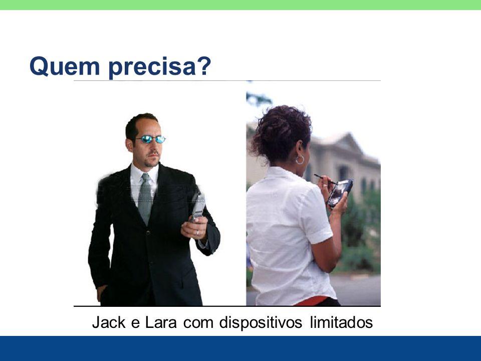 Jack e Lara com dispositivos limitados
