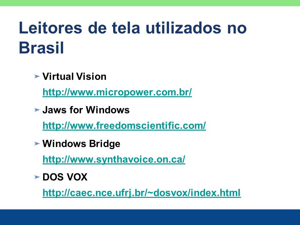 Leitores de tela utilizados no Brasil