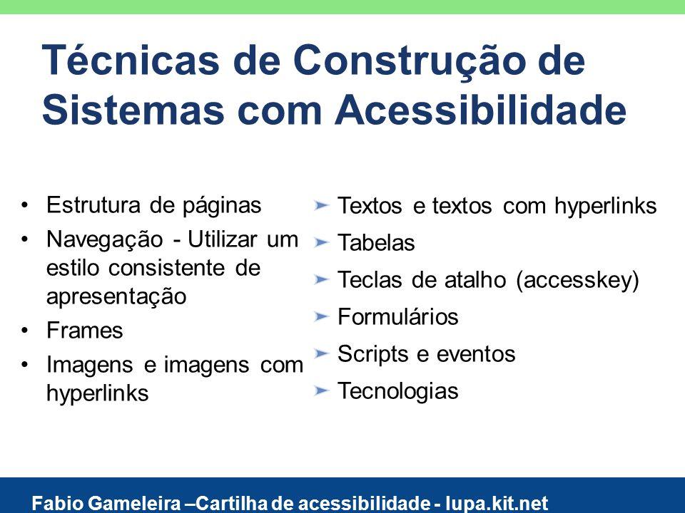 Técnicas de Construção de Sistemas com Acessibilidade