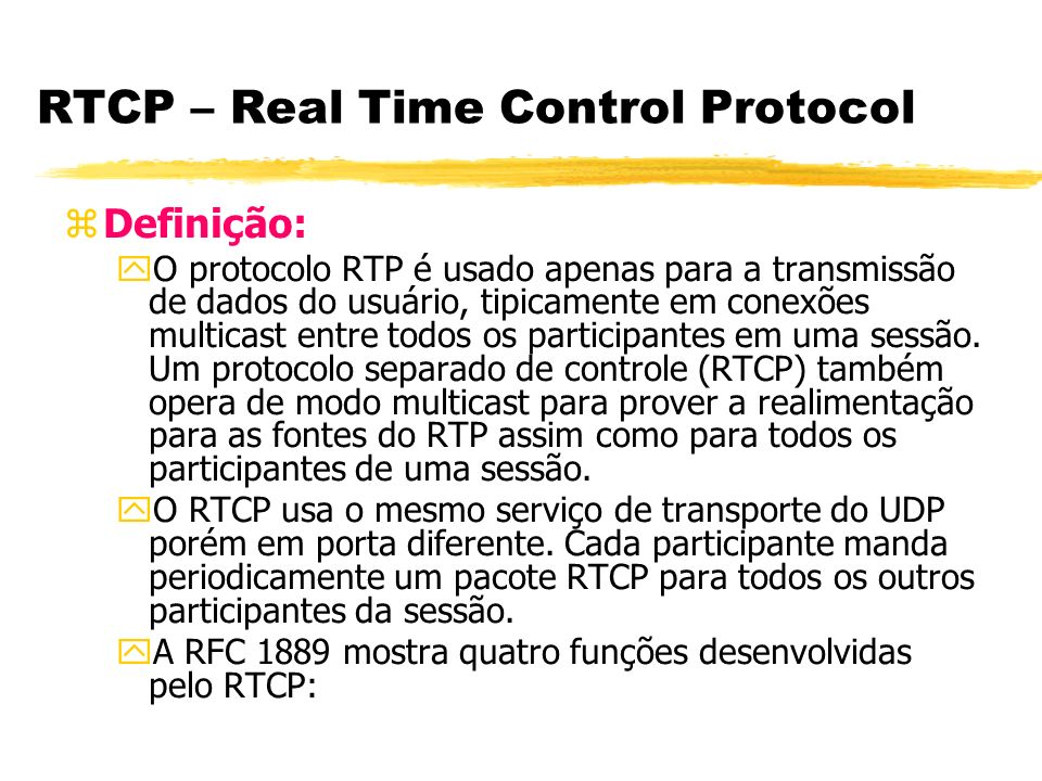 RTCP – Real Time Control Protocol