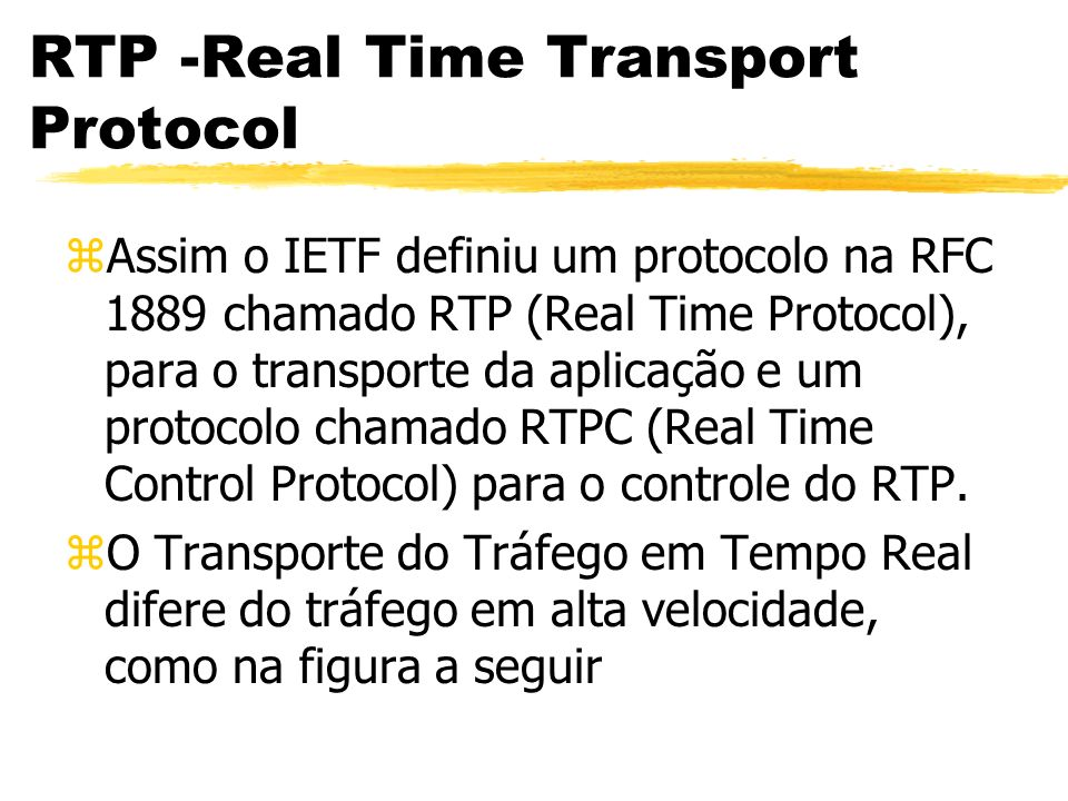 RTP -Real Time Transport Protocol