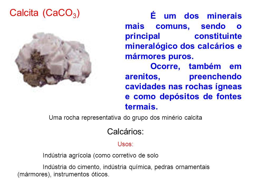 Uma rocha representativa do grupo dos minério calcita