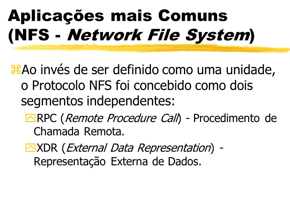 Aplicações mais Comuns (NFS - Network File System)