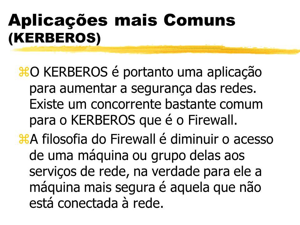 Aplicações mais Comuns (KERBEROS)