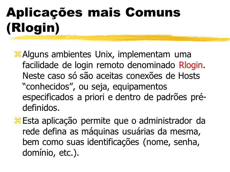 Aplicações mais Comuns (Rlogin)