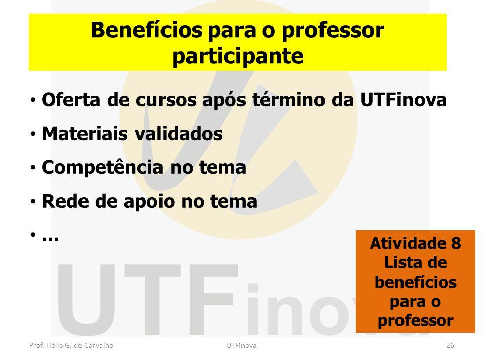 Benefícios para o professor participante