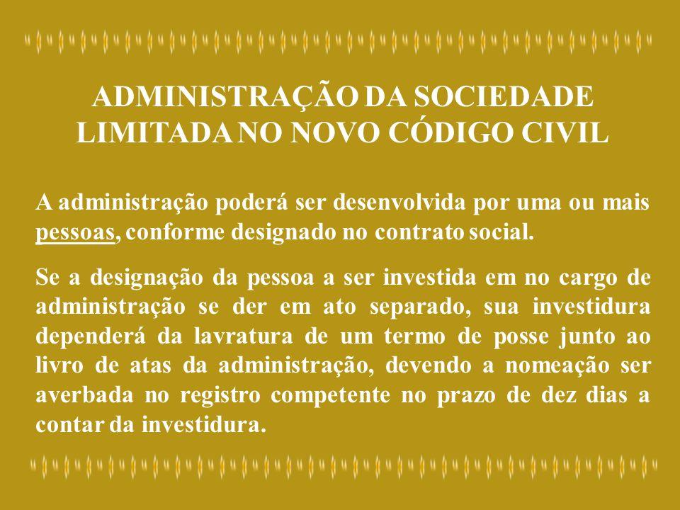 ADMINISTRAÇÃO DA SOCIEDADE LIMITADA NO NOVO CÓDIGO CIVIL
