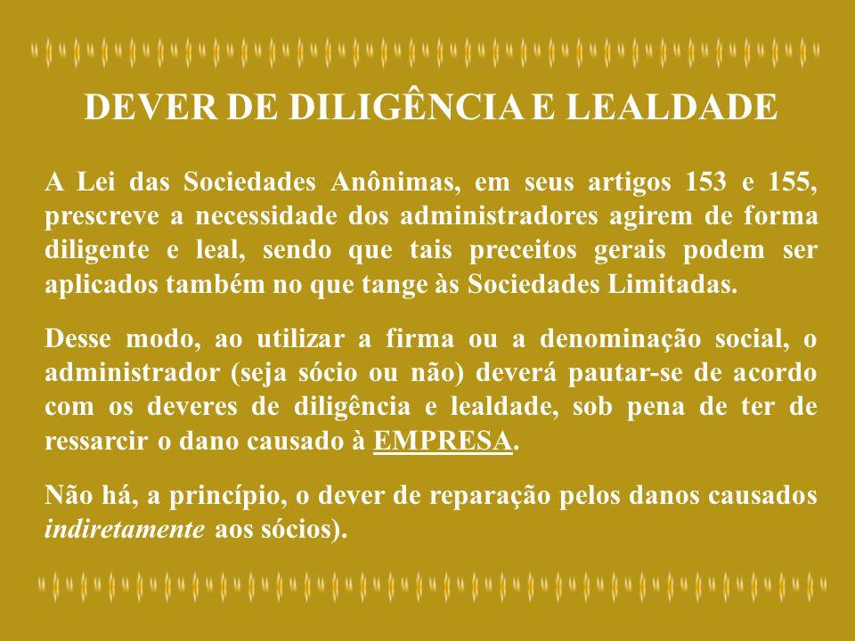 DEVER DE DILIGÊNCIA E LEALDADE