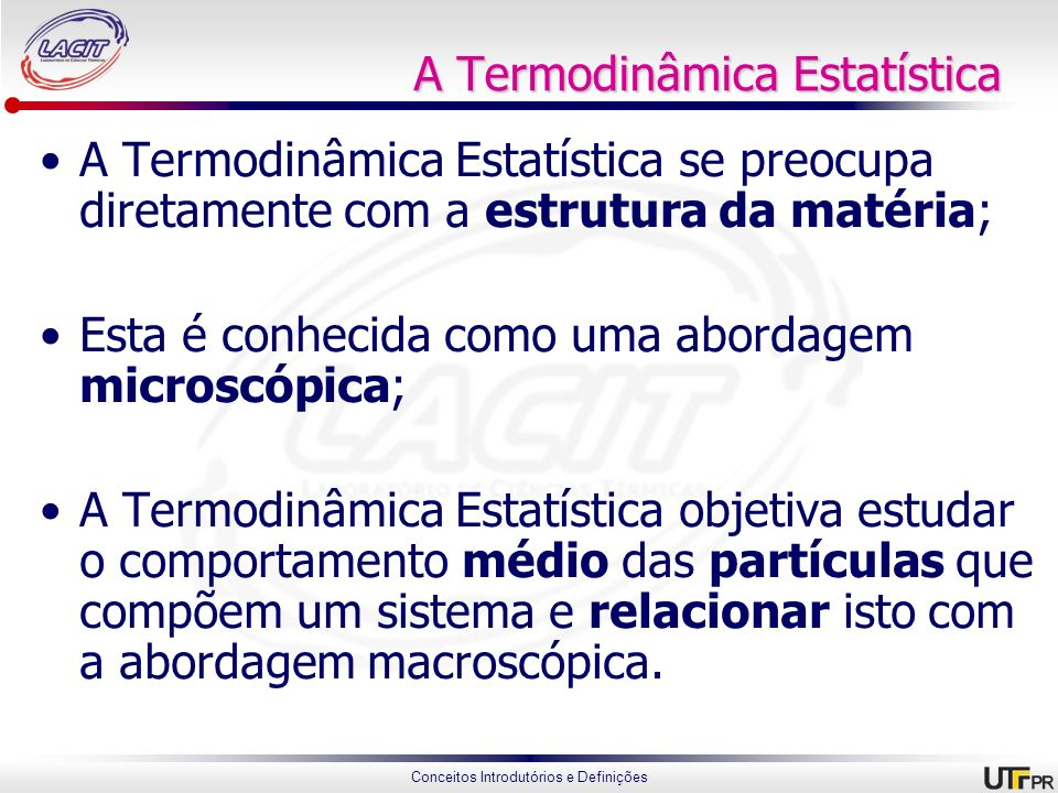 A Termodinâmica Estatística