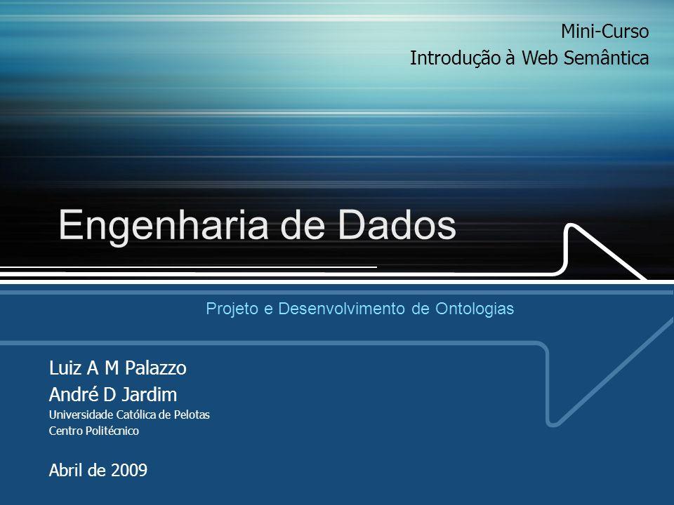 Engenharia de Dados Mini-Curso Introdução à Web Semântica