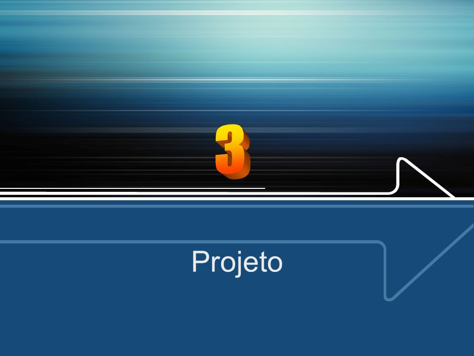 3 Projeto