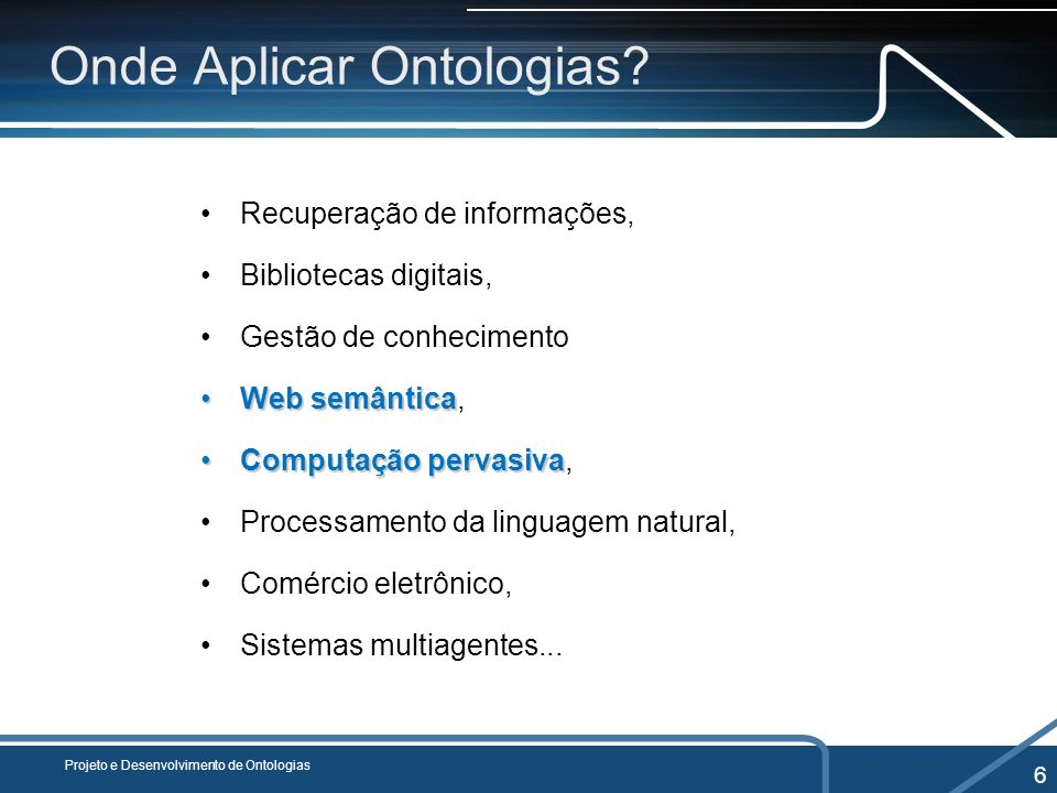 Onde Aplicar Ontologias
