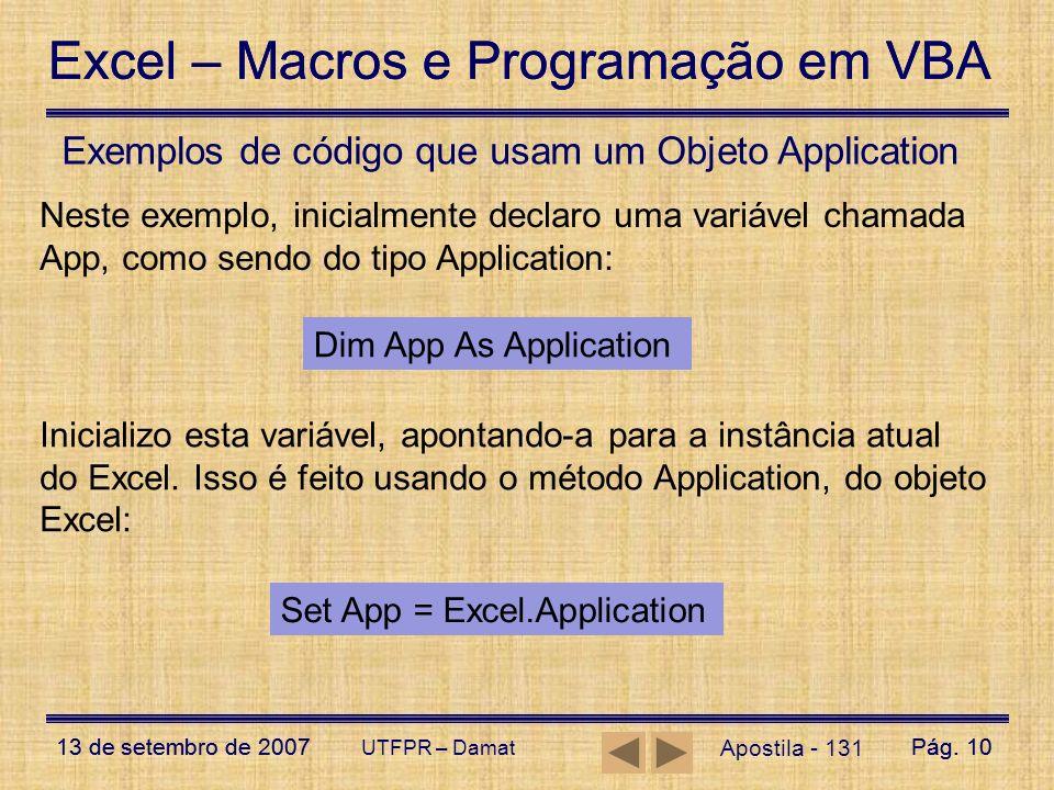 Exemplos de código que usam um Objeto Application